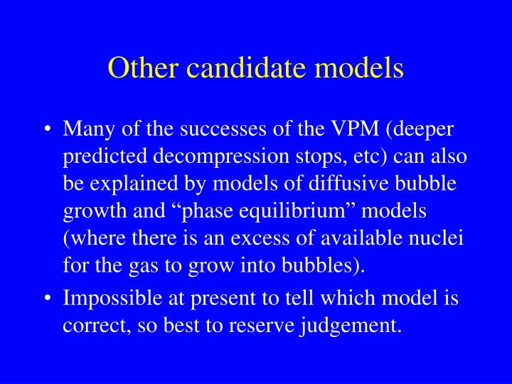 Other candidate models