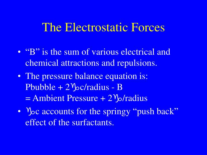 The Electrostatic Forces