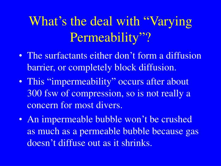 """What's the deal with """"Varying Permeability""""?"""