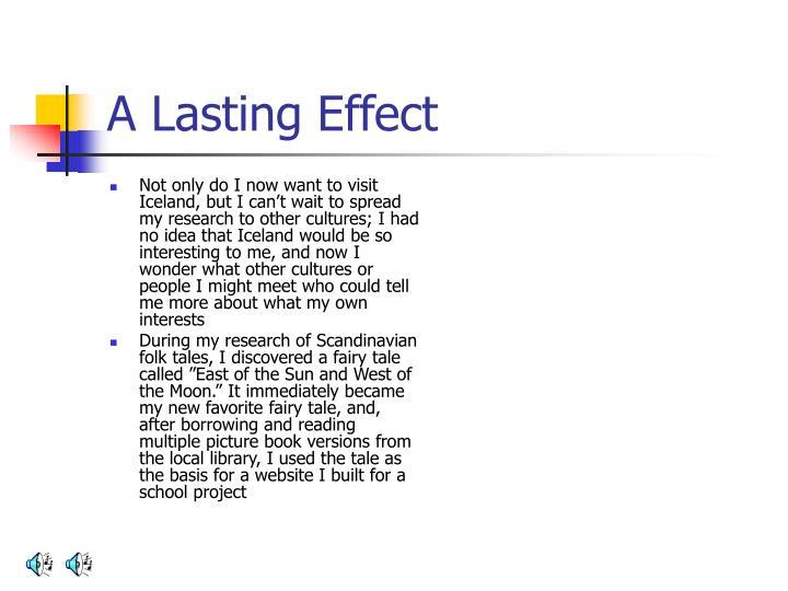 A Lasting Effect
