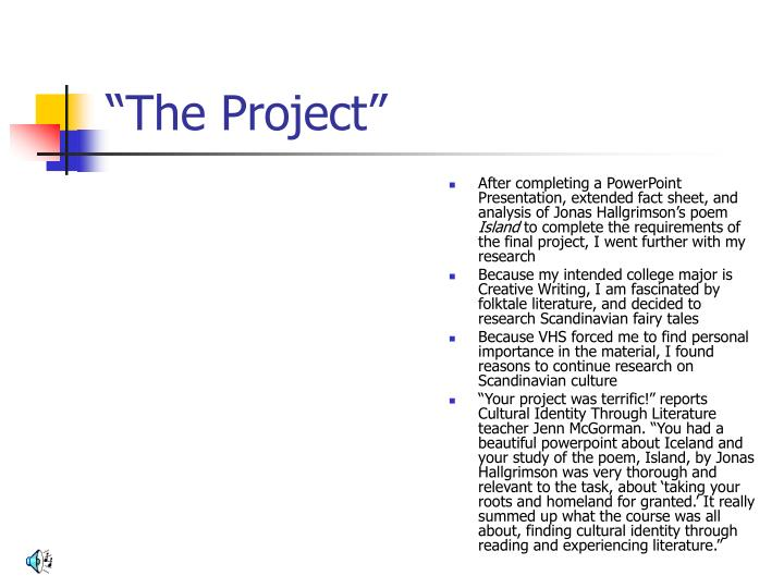 """""""The Project"""""""