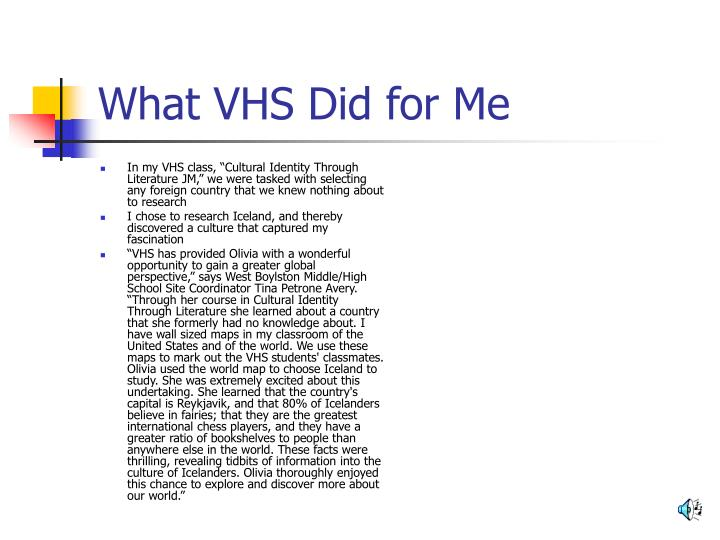 What VHS Did for Me