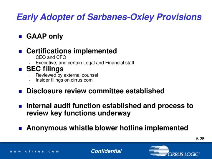 Early Adopter of Sarbanes-Oxley Provisions