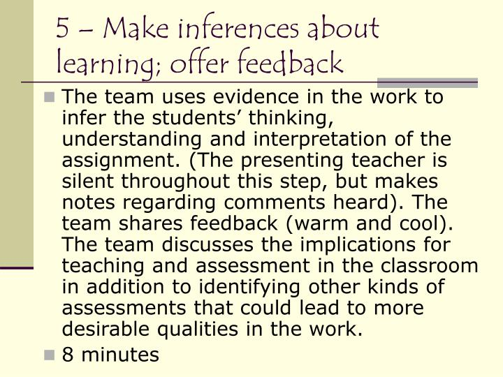 5 – Make inferences about learning; offer feedback