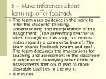 5 make inferences about learning offer feedback