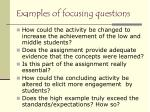 examples of focusing questions