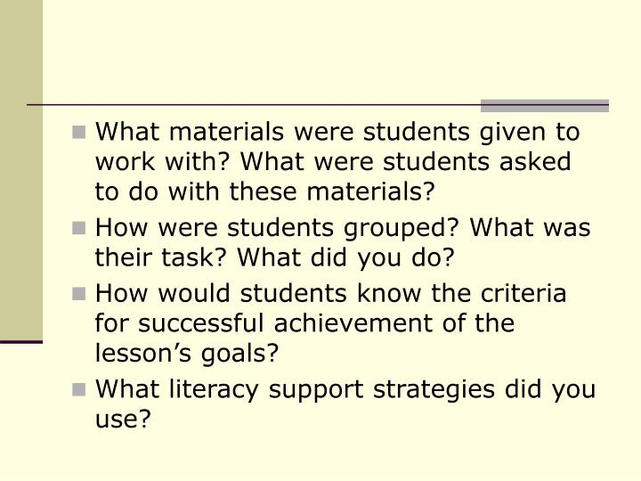What materials were students given to work with? What were students asked to do with these materials?