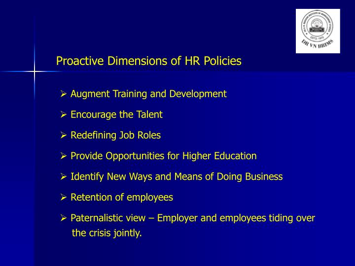 Proactive Dimensions of HR Policies
