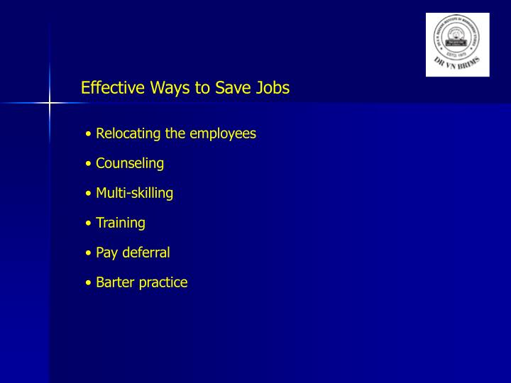 Effective Ways to Save Jobs