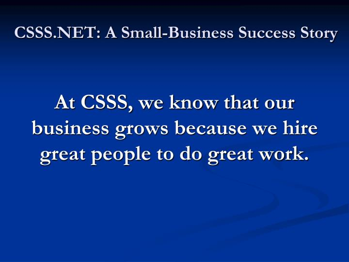 CSSS.NET: A Small-Business Success Story