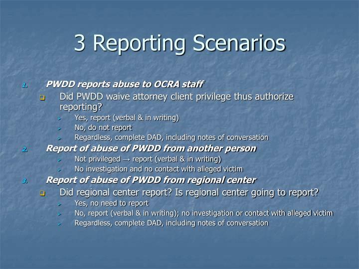 3 Reporting Scenarios