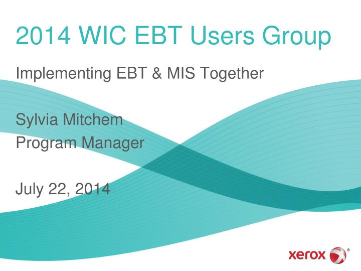 2014 wic ebt users group