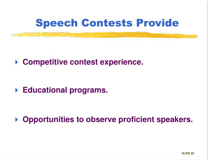 Speech Contests Provide