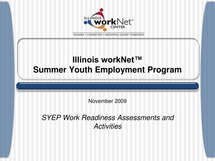 Illinois worknet summer youth employment program