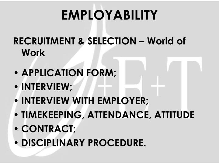 RECRUITMENT & SELECTION – World of Work