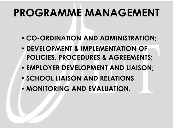 CO-ORDINATION AND ADMINISTRATION;