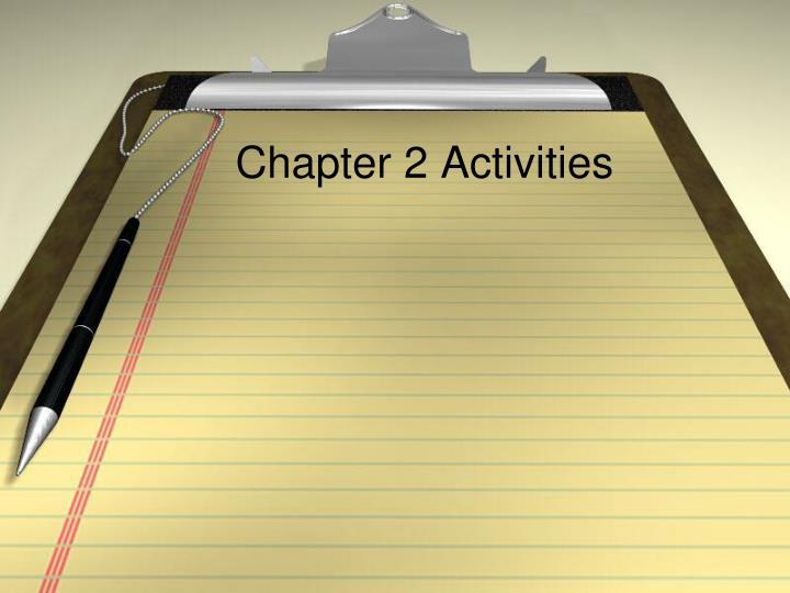 Chapter 2 Activities