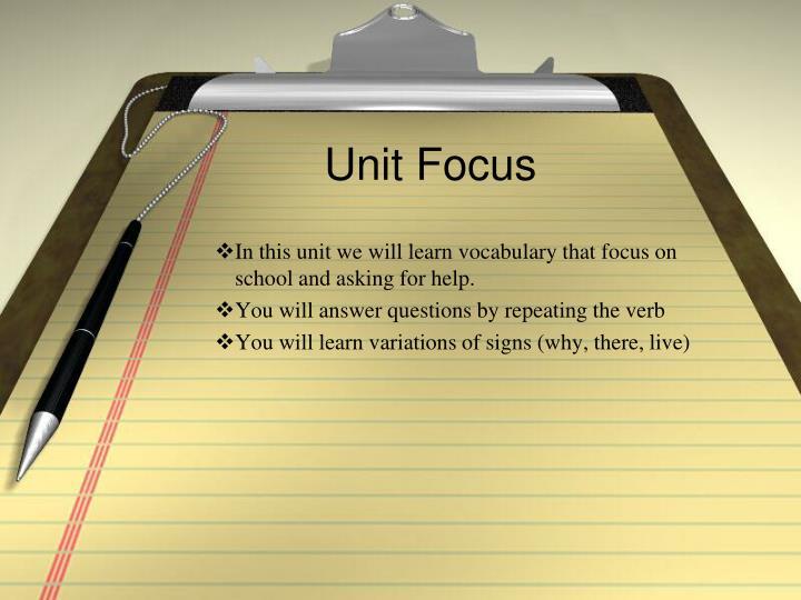 Unit Focus
