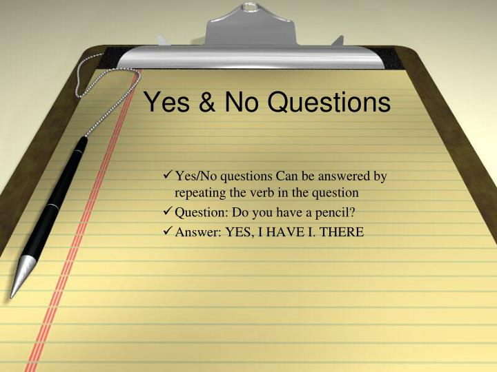 Yes & No Questions