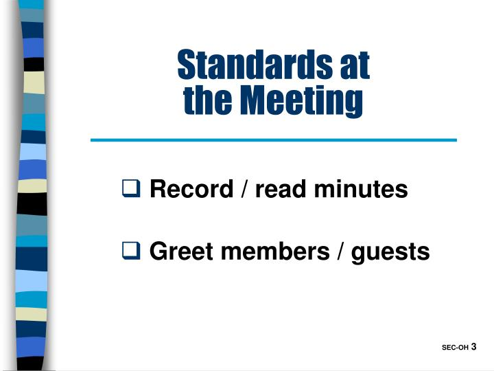 Standards at the meeting