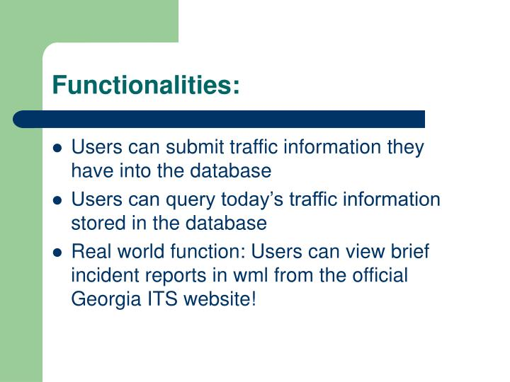 Functionalities: