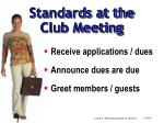 standards at the club meeting