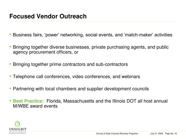 Focused Vendor Outreach