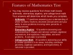 features of mathematics test