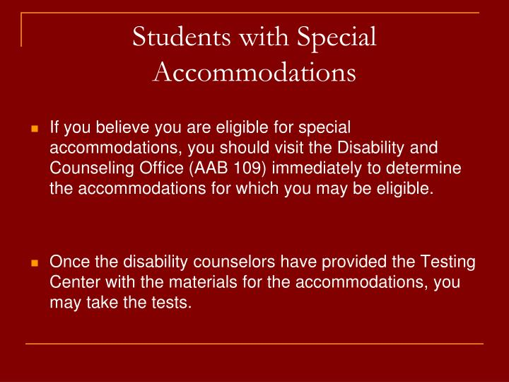 Students with Special Accommodations
