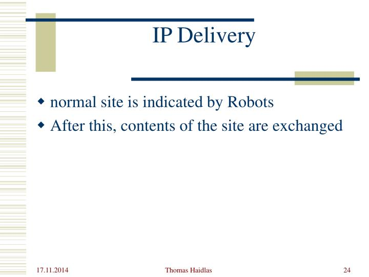IP Delivery