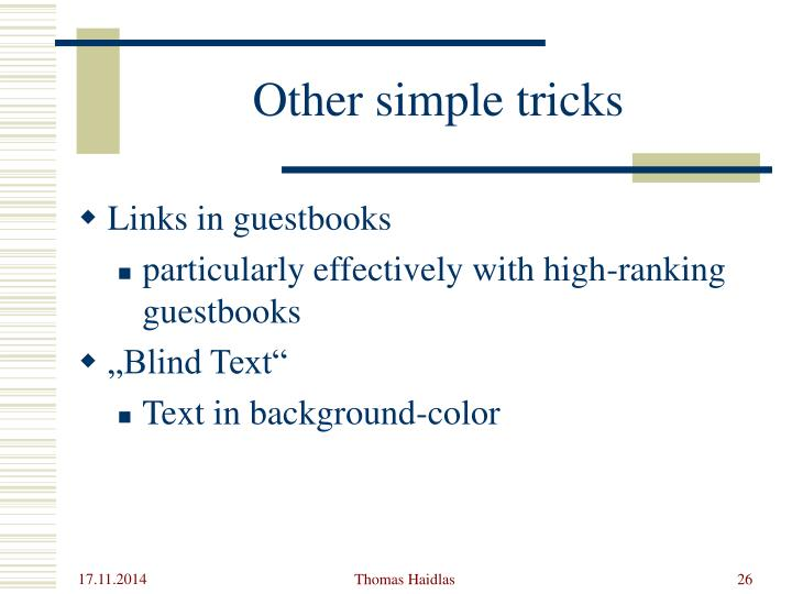 Other simple tricks