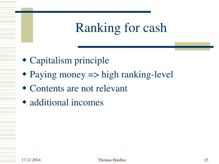 Ranking for cash