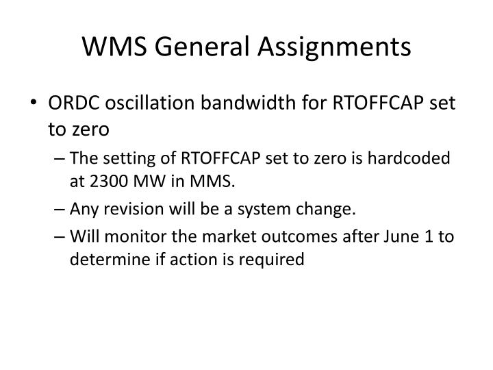 WMS General Assignments