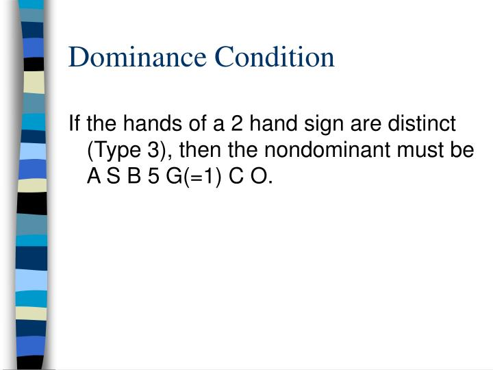 Dominance Condition