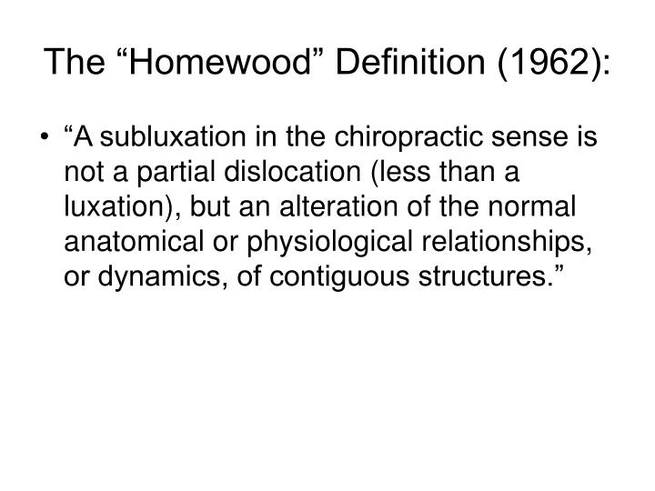 "The ""Homewood"" Definition (1962):"