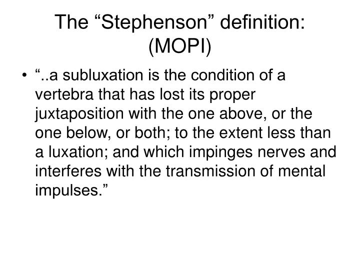 "The ""Stephenson"" definition: (MOPI)"