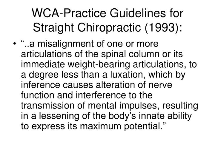 WCA-Practice Guidelines for Straight Chiropractic (1993):
