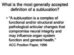 what is the most generally accepted definition of a subluxation