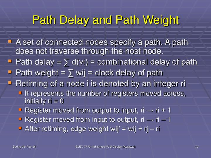 Path Delay and Path Weight