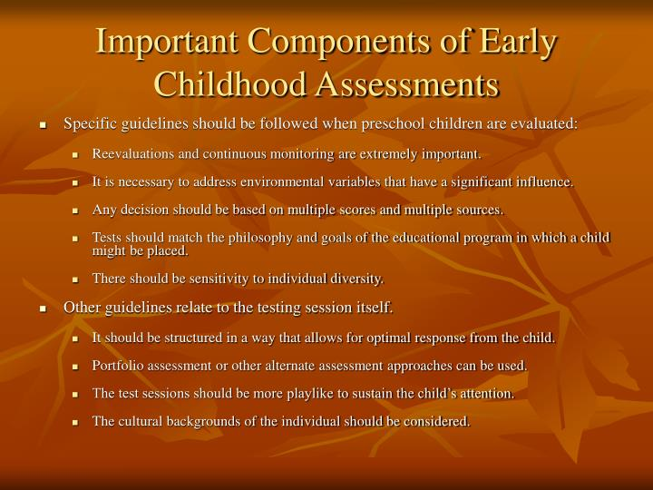 Important Components of Early Childhood Assessments