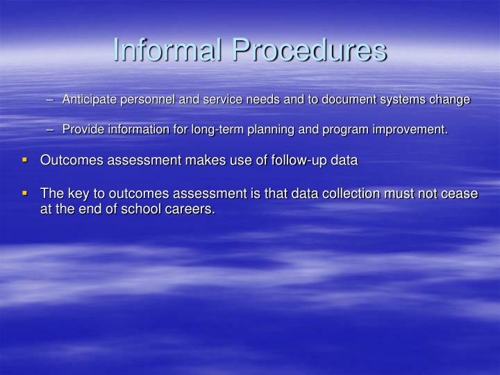 Informal Procedures