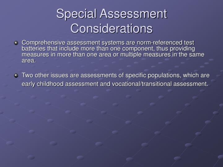 Special Assessment Considerations