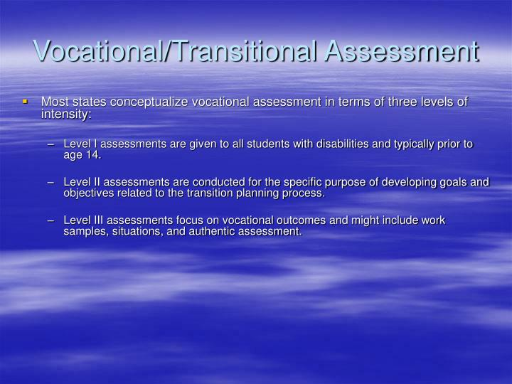 Vocational/Transitional Assessment