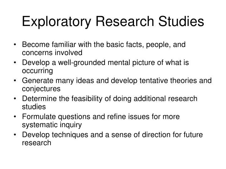 Exploratory Research Studies