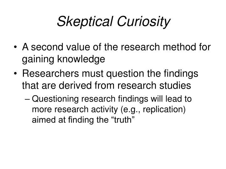 Skeptical Curiosity