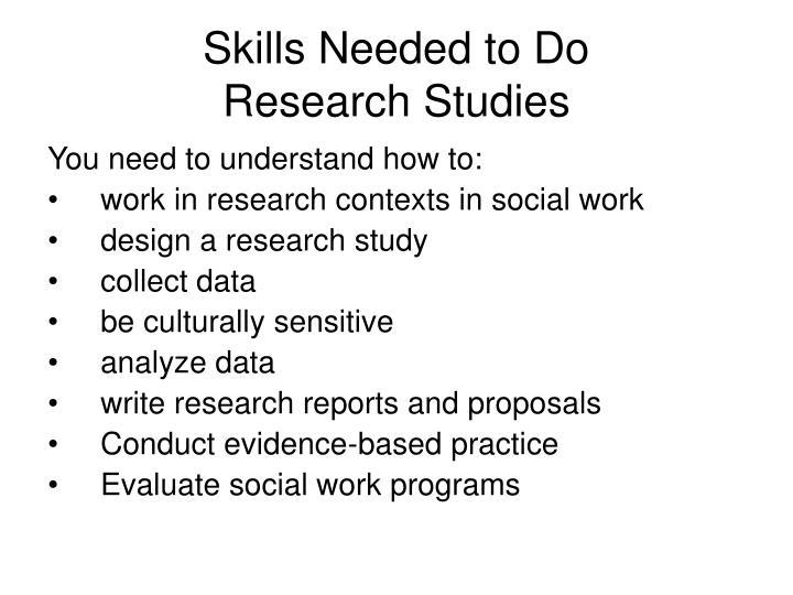 Skills Needed to Do