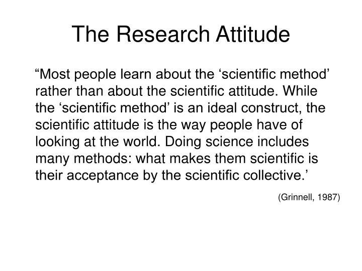 The Research Attitude