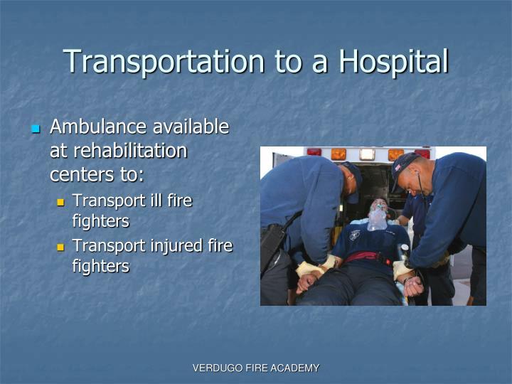 Transportation to a Hospital