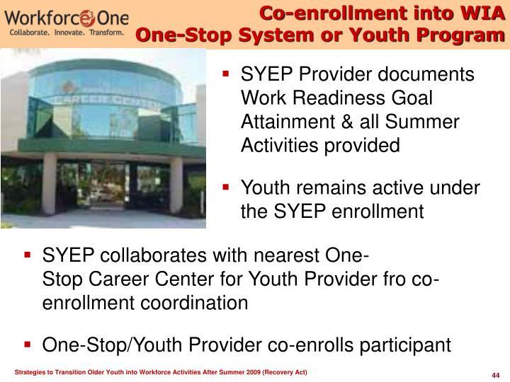 Co-enrollment into WIA
