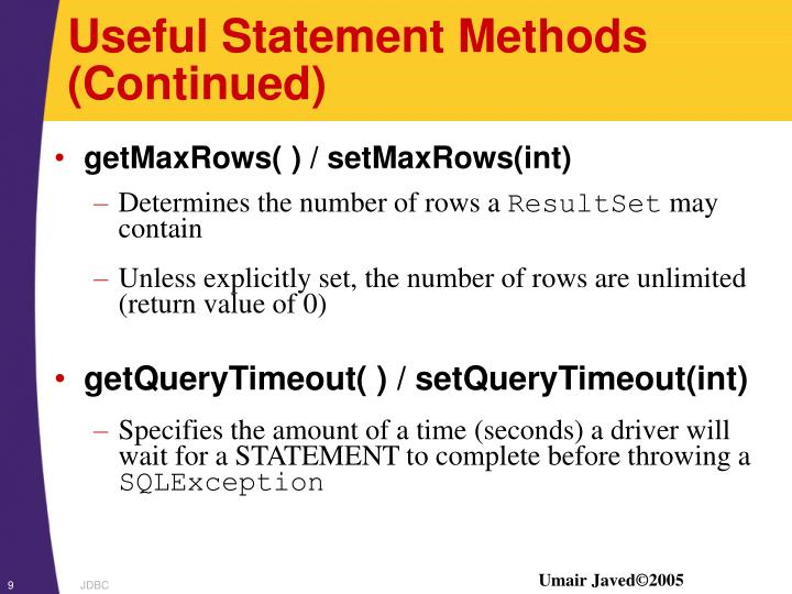 Useful Statement Methods (Continued)